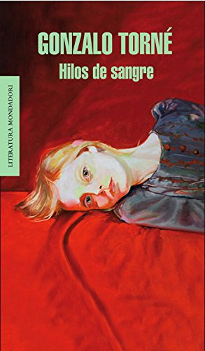 Hilos de sangre (Literatura Random House) por Gonzalo Torne de la Guardia