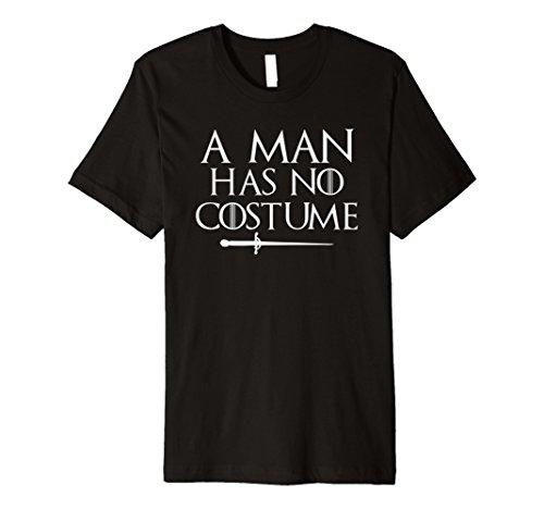Ein Mann hat keine Kostüm Shirt Funny Urlaub Party TShirt