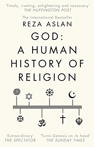 God: A Human History (English Edition) por Reza Aslan