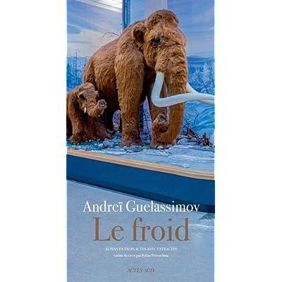 Le Froid : Roman en trois actes avec entractes