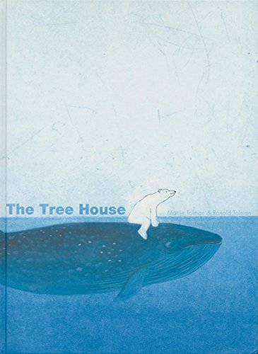 The Tree House by Marije Tolman (2010-05-01)