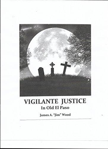 vigilante-justice-in-old-el-paso