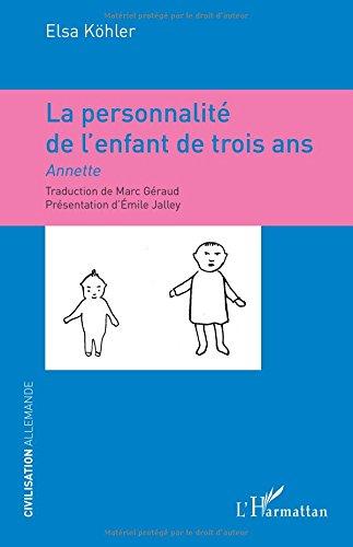 La personnalité de l'enfant de trois ans par Elsa Köhler