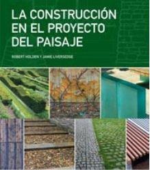 la-construccion-en-el-proyecto-del-paisaje