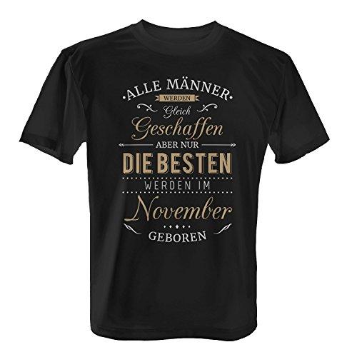 Fashionalarm Herren T-Shirt - Nur die besten Männer werden im November geboren | Fun Shirt mit Spruch als Geburtstag Geschenk Idee Schwarz