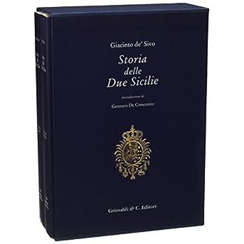 Storia Delle Due Sicilie Dal 1847 Al 1861