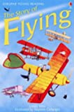 Story of Flying - Level 2 (Usborne Young Reading)