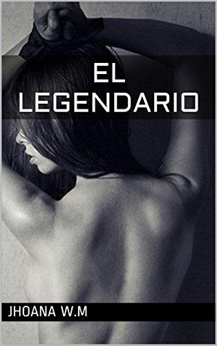 EL LEGENDARIO por JHOANA W.M