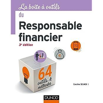 La Boîte à outils du responsable financier - 3e éd. - 64 outils et méthodes