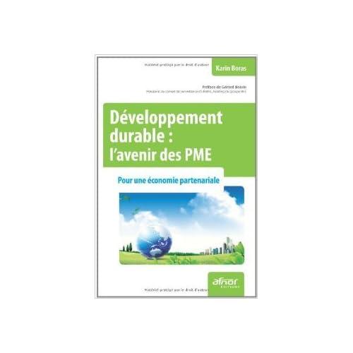 Développement durable : l'avenir des PME - Pour une économie partenariale de Karin Boras ( 5 janvier 2012 )