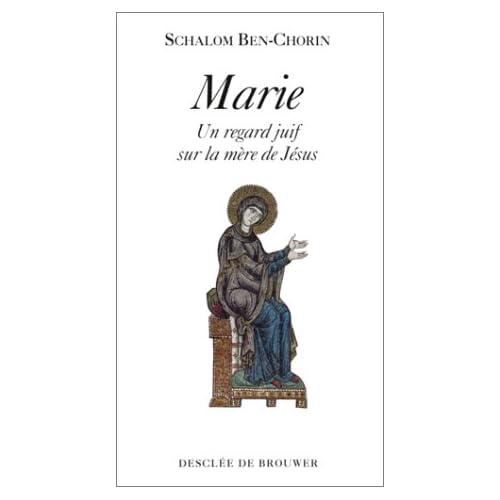 Marie : Un regard juif sur la mère de Jésus