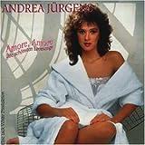 Songtexte von Andrea Jürgens - Amore, Amore: Ihre schönsten Lovesongs