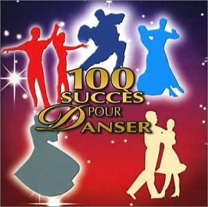 100 Succès Pour Danser
