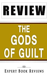 Book Review: The Gods of Guilt (Lincoln Lawyer) by Expert Book Reviews (2014-01-05)