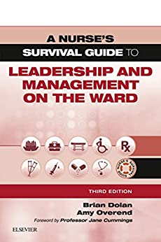 A Nurse's Survival Guide To Leadership And Management On The Ward - E-book por Brian Dolan