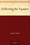 Following the Equator (English Edition)