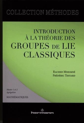 Introduction à la théorie des groupes de Lie classiques