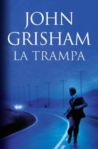 La trampa por John Grisham