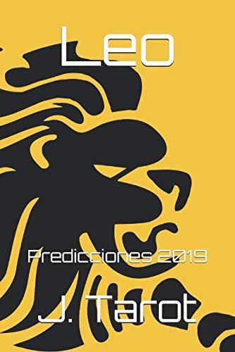 Leo: Predicciones 2019 (Horóscopo 2019)
