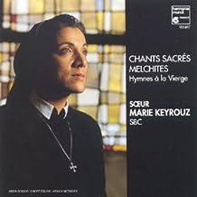 Keyrouz : Chants sacrés Melchites