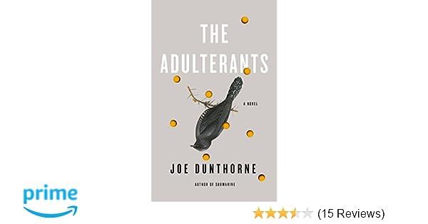 The Adulterants: Amazon co uk: Joe Dunthorne: 9780241305478