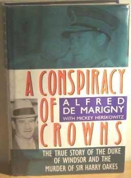 A Conspiracy of Crowns by Alfred De Marigny (1990-06-21)