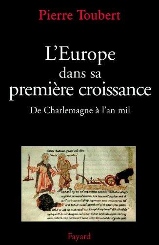 Livre gratuits L'Europe dans sa première croissance : De Charlemagne à l'an mil (Divers Histoire) epub, pdf