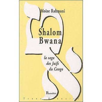 Shalom Bwana La Saga Des Juifs Du Congo Pdf Epub Millardtimothy