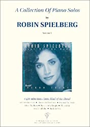 A Collection of Piano Solos I [Paperback] by Robin Spielberg