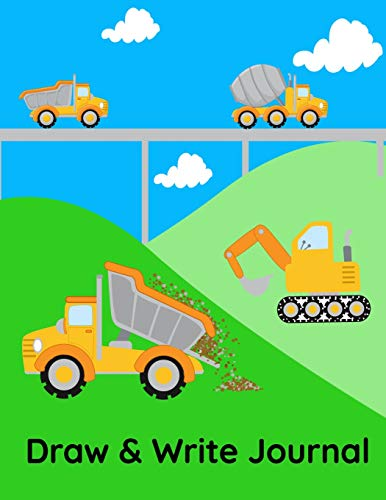 Draw Hoe (Draw And Write Journal: Primary Lined Paper With Picture Box | Grades K-2 | Construction Trucks)
