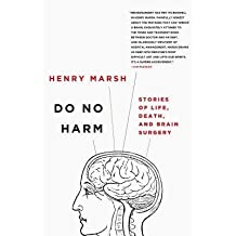 [(Do No Harm: Stories of Life, Death, and Brain Surgery)] [Author: Henry Marsh] published on (May, 2015)