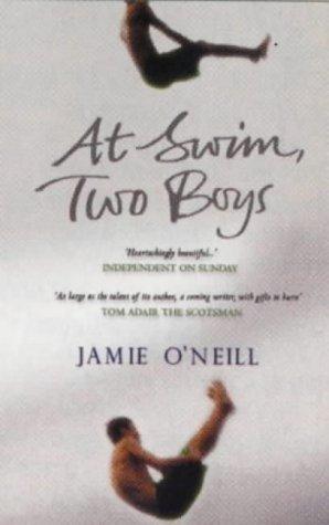 At Swim, Two Boys by Jamie O'Neill (1-Jul-2002) Paperback