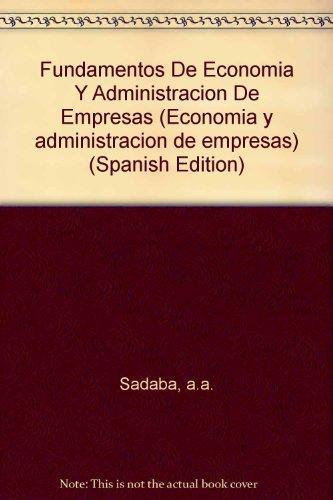 Fundamentos de economia y administracion de empresas