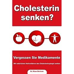 Cholesterin senken? Vergessen Sie Medikamente – Mit natürlichen Heilverfahren den Cholesterinspiegel senken