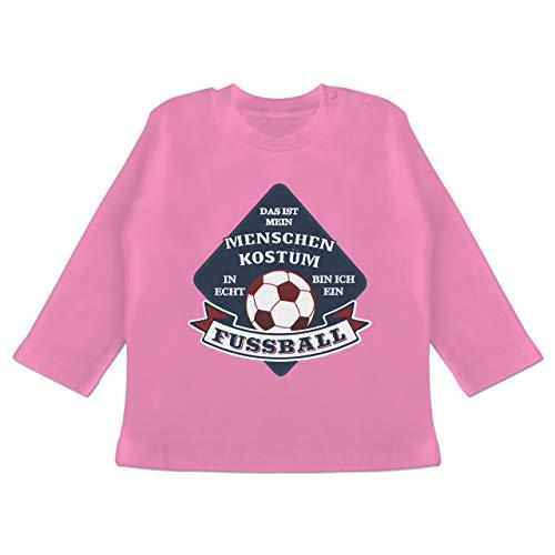 Karneval und Fasching Baby - Das ist Mein Menschen Kostüm in echt Bin ich EIN Fussball - 6-12 Monate - Pink - BZ11 - Baby T-Shirt Langarm (Baby Rosa Fußball Kostüm)