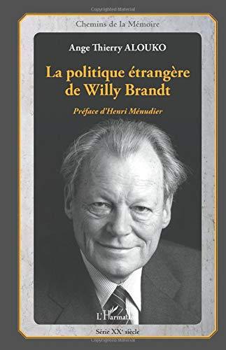 La politique étrangère de Willy Brandt