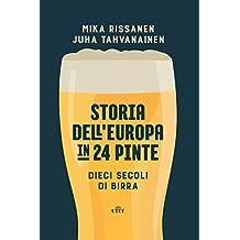 Storia dell'Europa in 24 pinte: Dieci secoli di birra