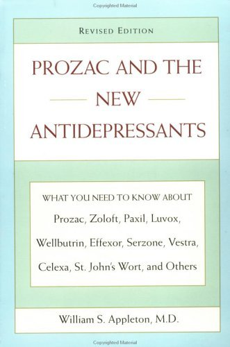 prozac-and-the-new-antidepressants-revised-edition-what-you-need-know-abt-prozac-zoloft-paxil-luvox-