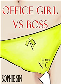 Hardcore XXX: Office Girl VS Boss (X-Rated One Shot) by [Sin, Sophie]
