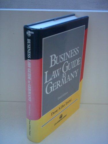 Business Law Guide to Germany por Killius & Triebel Droste