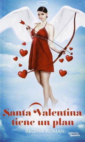 Santa Valentina Tiene Un Plan