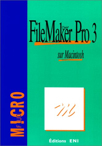 FileMaker Pro 3 sur Macintosh : Clari