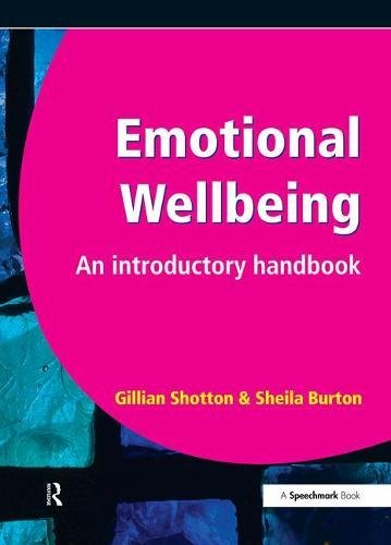 Emotional Wellbeing: An Introductory Handbook