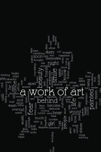 A Work of Art: A collection of artwork and literature