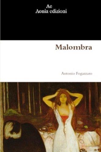 Malombra di Antonio Fogazzaro