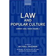 Law and Popular Culture: Current Legal Issues 2004 Volume 7 (Current Legal Issues, No 7)