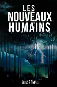 Les Nouveaux Humains - Nicolas S. Demazeau 2017