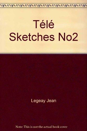 Télé Sketches No2 par Jean Legeay