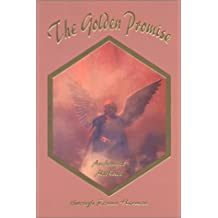 The Golden Promise: Messenges of Hope and Inspiration