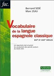 Vocabulaire de la langue espagnole classique : XVIe et XVIIe siècles
